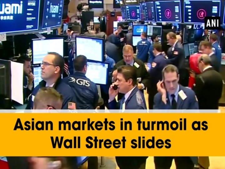 Asian markets in turmoil as Wall Street slides