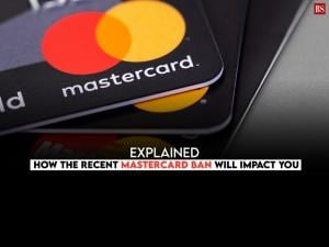 Explained: How the recent MasterCard ban will impact you