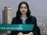 FY14 net borrowing seen below Rs 5 lakh cr: analysts