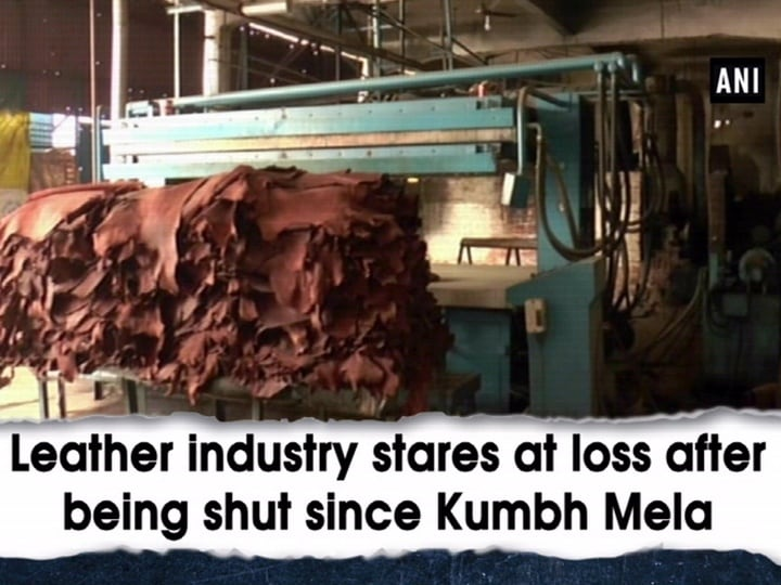 Leather industry stares at loss after being shut since Kumbh Mela