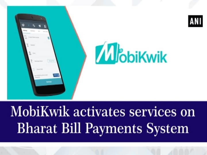 MobiKwik activates services on Bharat Bill Payments System