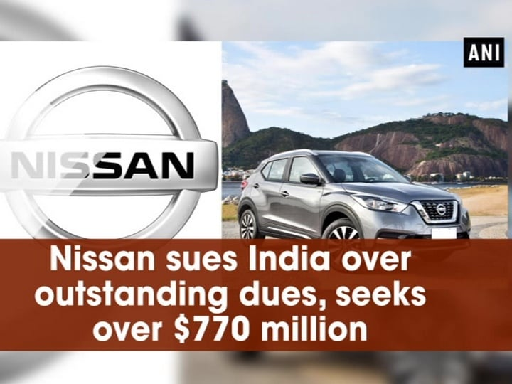 Nissan sues India over outstanding dues, seeks over $770 million