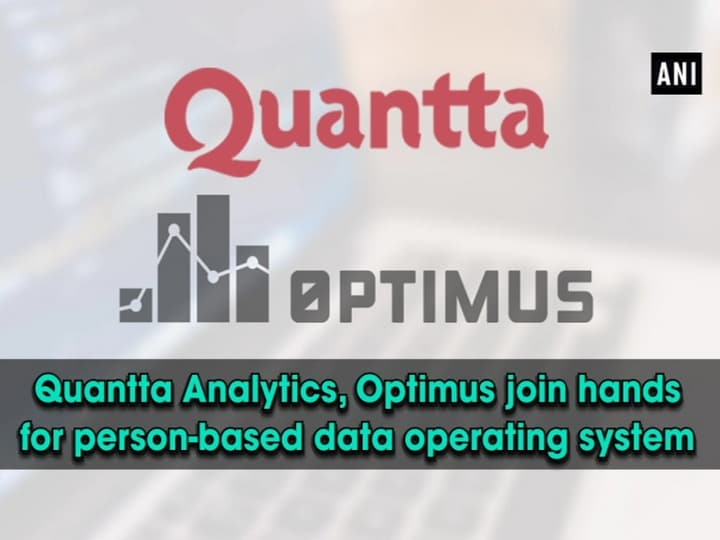 Quantta Analytics, Optimus join hands for person-based data operating system