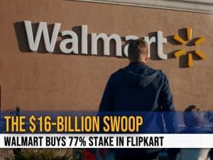 The $16 Billion swoop of Flipkart by Walmart: All you need to know
