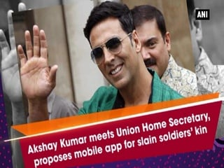 Akshay Kumar meets Union Home Secretary, proposes mobile app for slain soldiers' kin