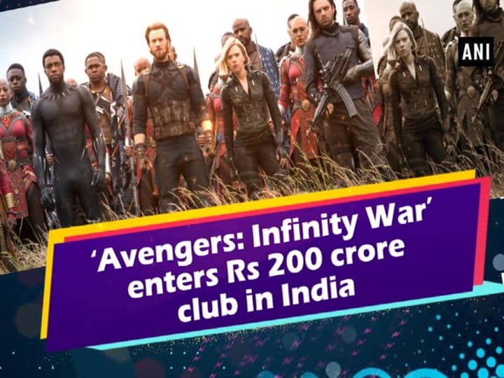 'Avengers: Infinity War' enters Rs 200 crore club in India