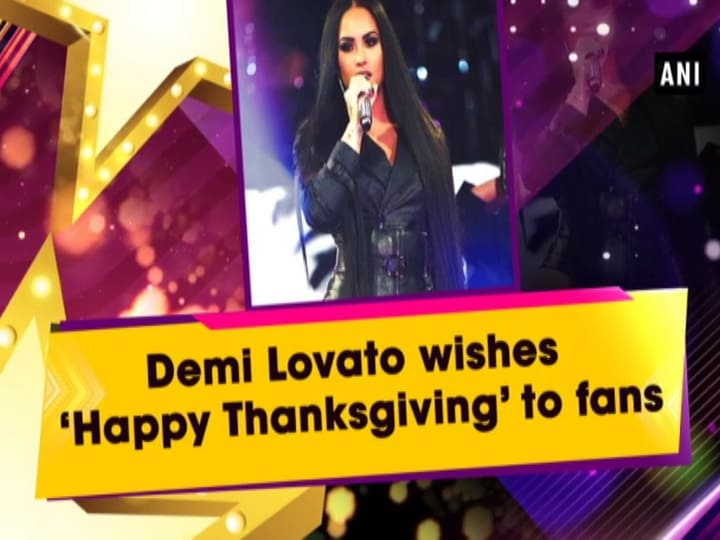 Demi Lovato wishes 'Happy Thanksgiving' to fans