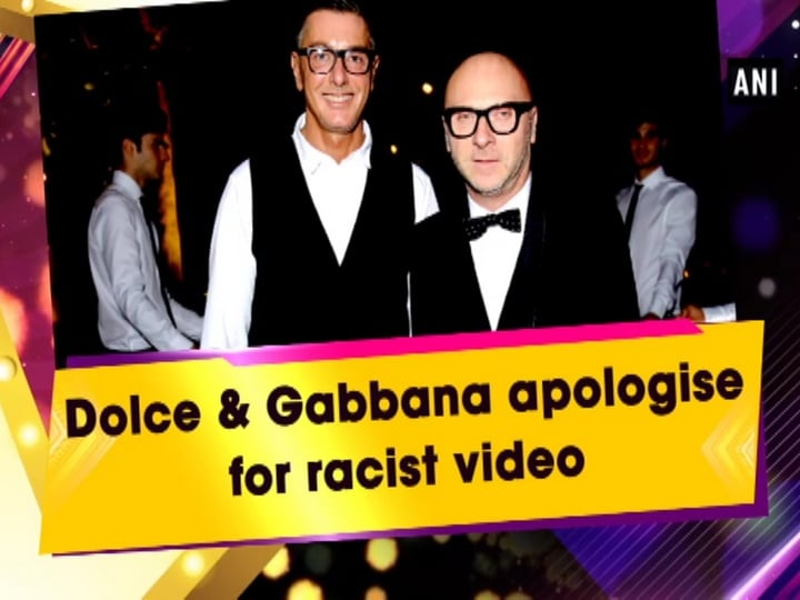 Dolce and Gabbana apologise for racist video