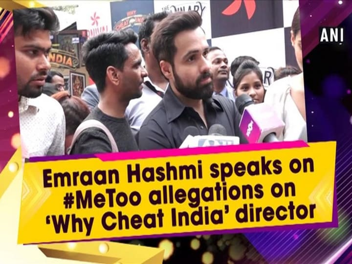 Emraan Hashmi speaks on #MeToo allegations on 'Why Cheat India' director