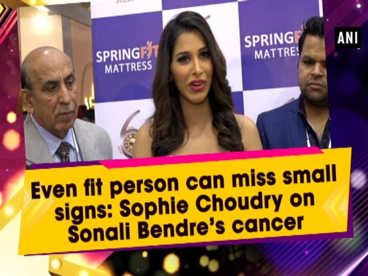 Even fit person can miss small signs: Sophie Choudry on Sonali Bendre's cancer