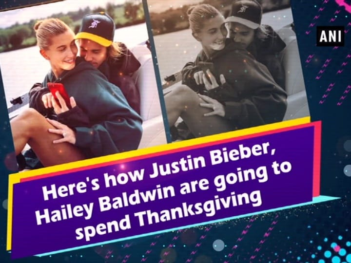 Here's how Justin Bieber, Hailey Baldwin are going to spend Thanksgiving