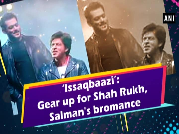 'Issaqbaazi': Gear up for Shah Rukh, Salman's bromance