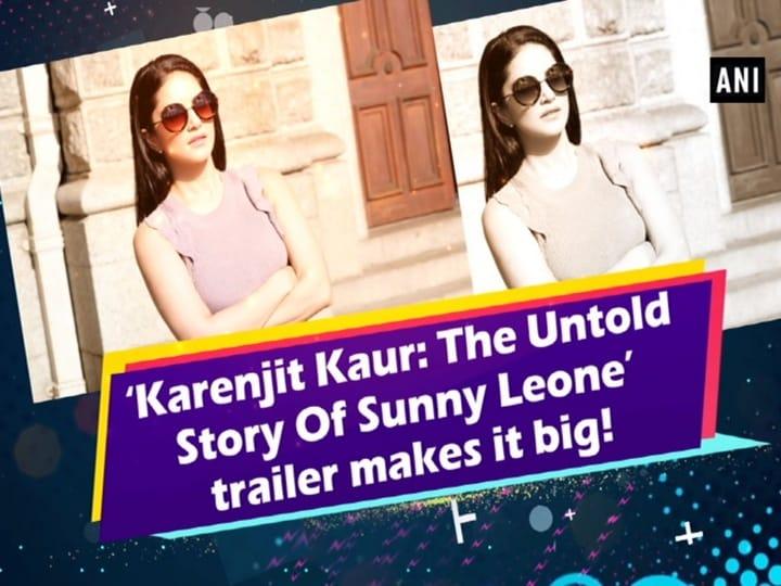 'Karenjit Kaur: The Untold Story Of Sunny Leone' trailer makes it big!