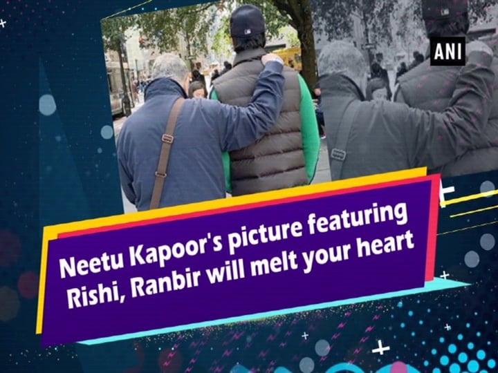 Neetu Kapoor's picture featuring Rishi, Ranbir will melt your heart