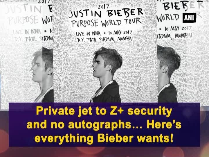 Private jet to Z+ security and no autographs... Here's everything Bieber wants!