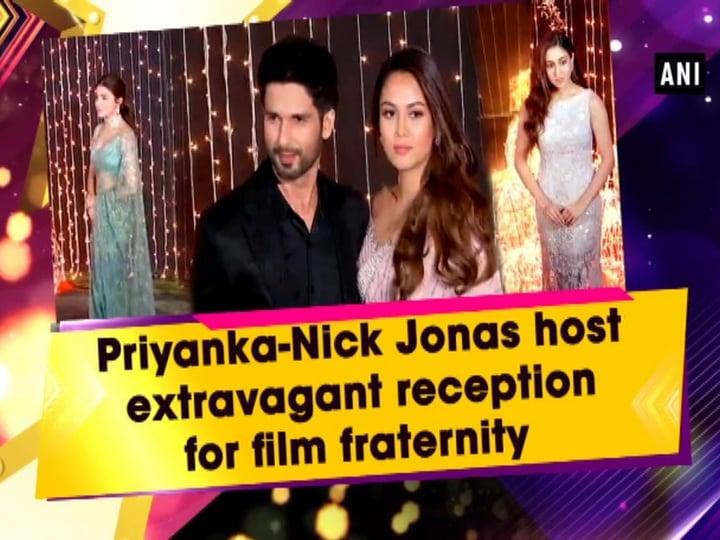 Priyanka-Nick Jonas host extravagant reception for film fraternity