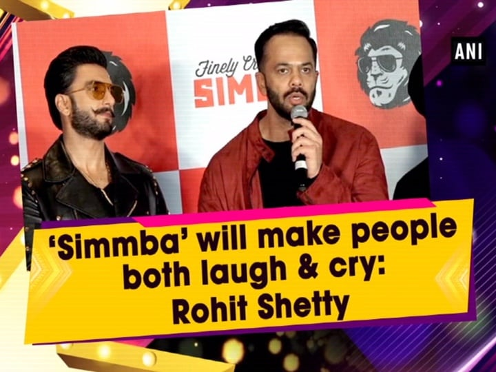 'Simmba' will make people both laugh and cry: Rohit Shetty