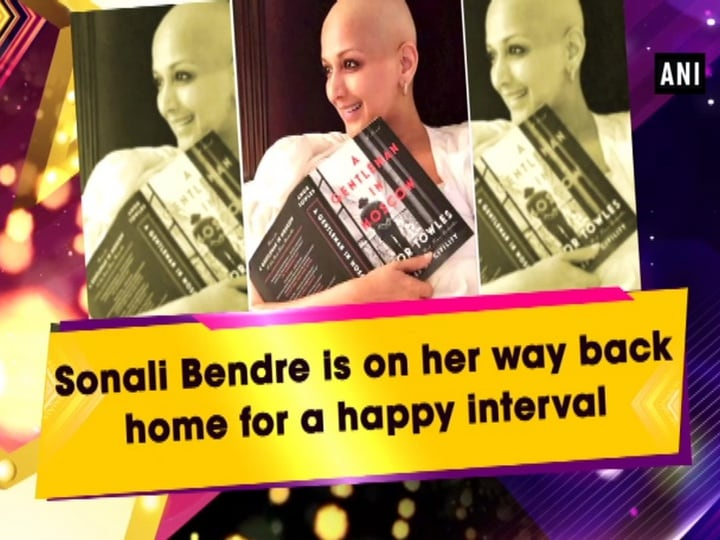 Sonali Bendre is on her way back home for a happy interval