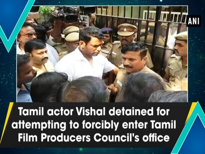 Tamil actor Vishal detained for attempting to forcibly enter Tamil Film Producers Council's office