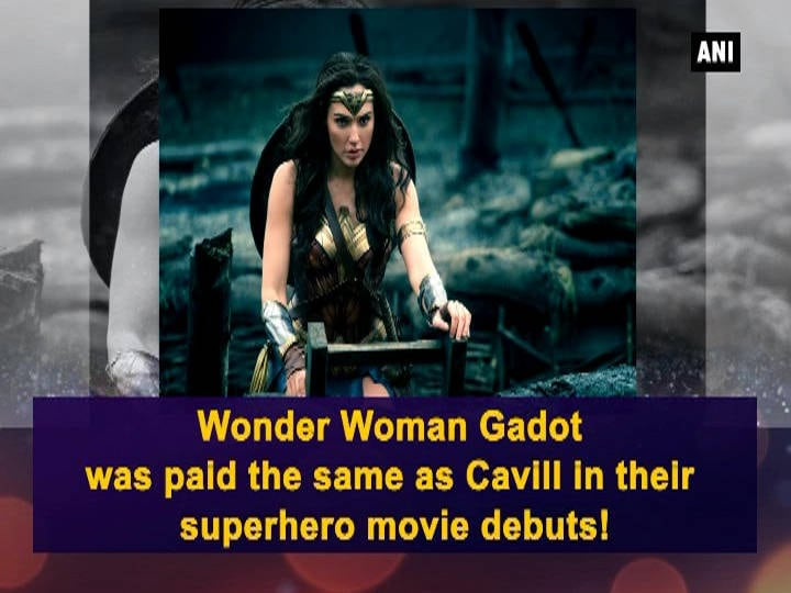 Wonder Woman Gadot was paid the same as Cavill in their superhero movie debuts!