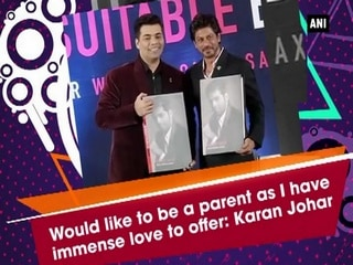 Would like to be a parent as I have immense love to offer: Karan Johar