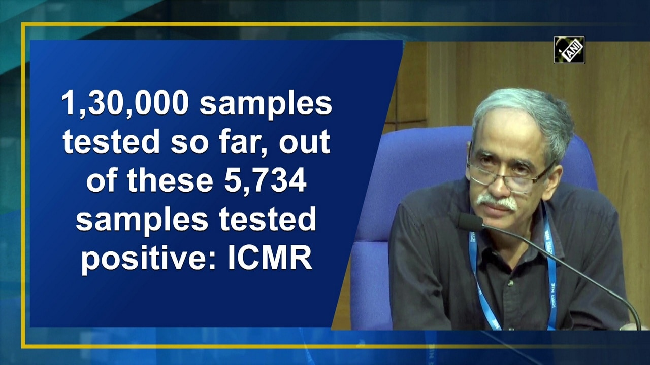 1,30,000 samples tested so far, out of these 5,734 samples tested positive: ICMR