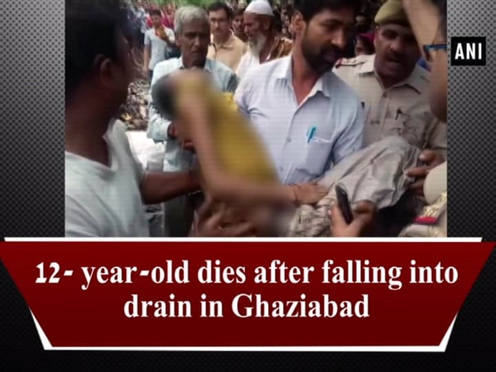 12- year-old dies after falling into drain in Ghaziabad