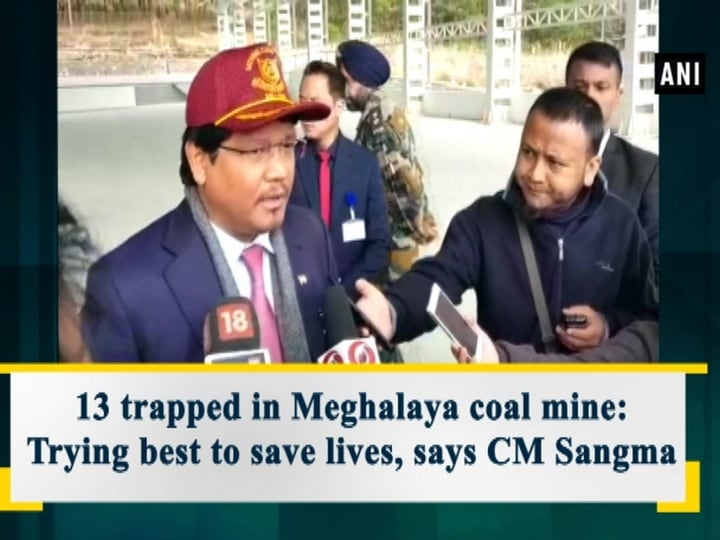 13 trapped in Meghalaya coal mine: Trying best to save lives, says CM Sangma