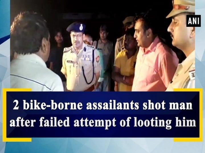 2 bike-borne assailants shot man after failed attempt of looting him