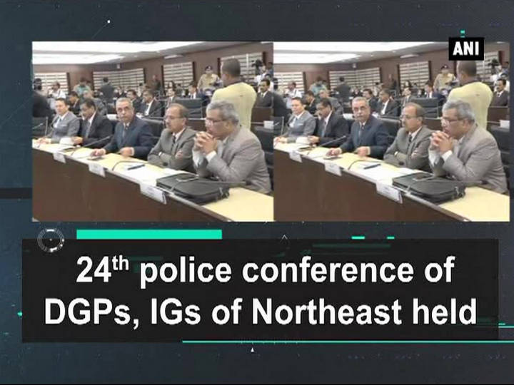 24th police conference of DGPs, IGs of Northeast held