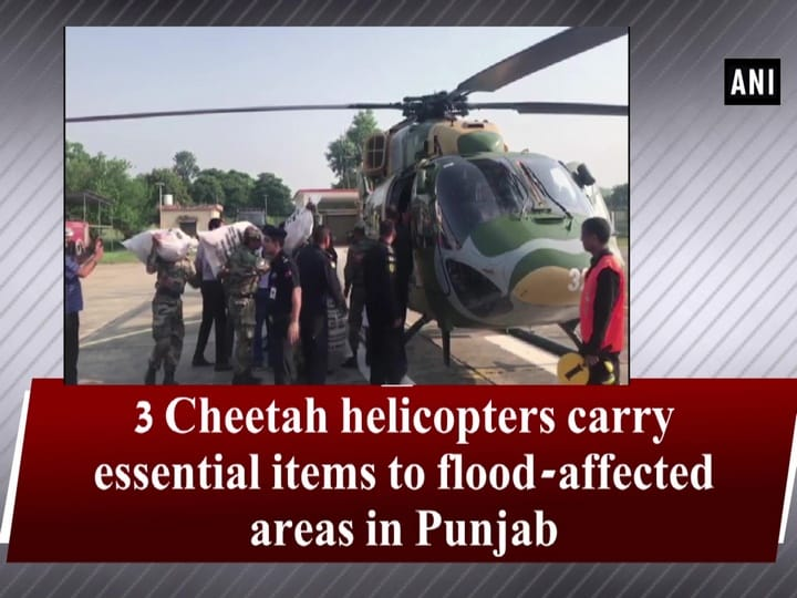 3 Cheetah helicopters carry essential items to flood-affected areas in Punjab