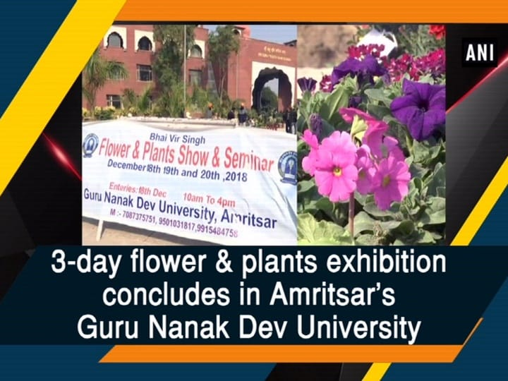 3-day flower and plants exhibition concludes in Amritsar's Guru Nanak Dev University
