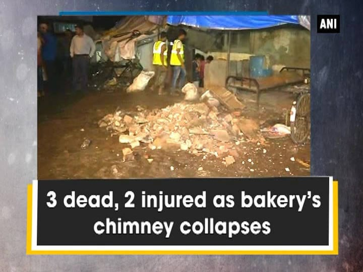 3 dead, 2 injured as bakery's chimney collapses