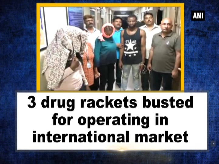 3 drug rackets busted for operating in international market
