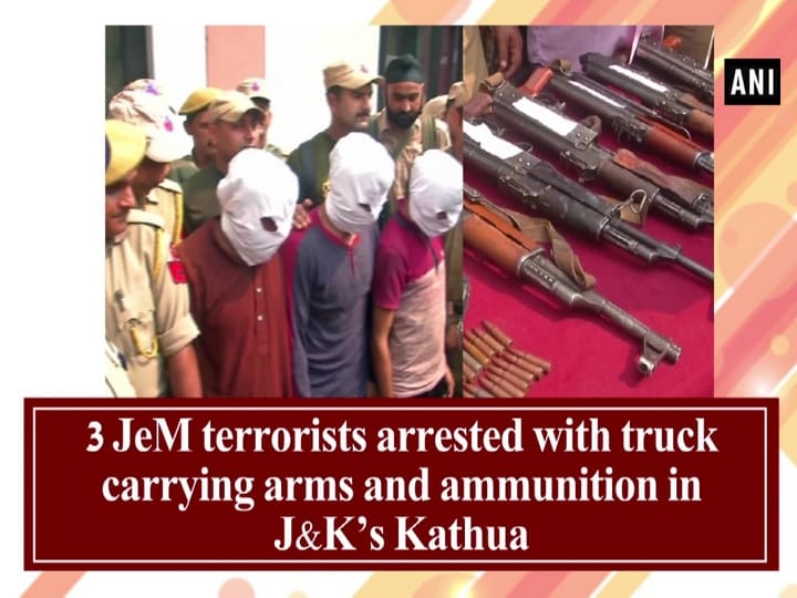 3 JeM terrorists arrested with truck carrying arms and ammunition in JandK's Kathua