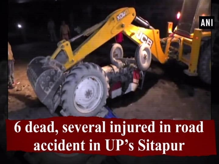 6 dead, several injured in road accident in UP's Sitapur