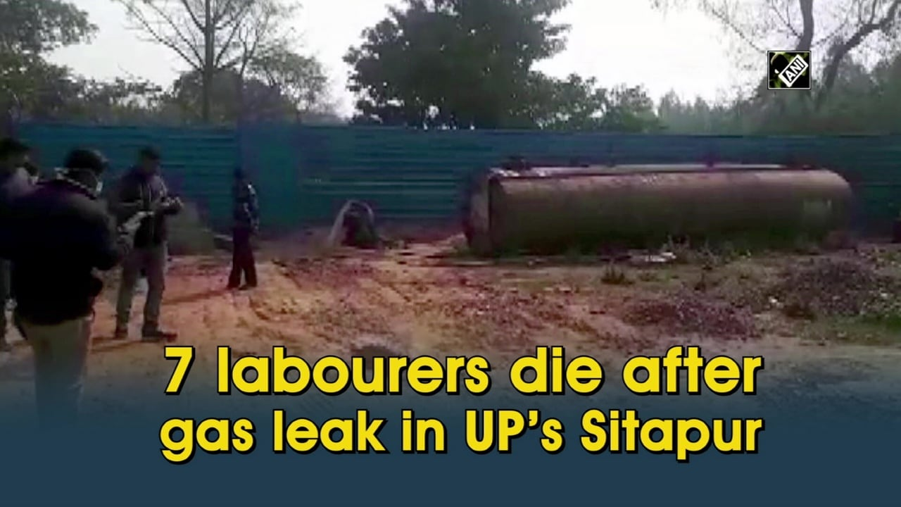 7 labourers die after gas leak in UP's Sitapur