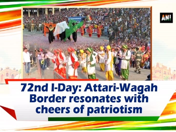 72nd I-Day: Attari-Wagah Border resonates with cheers of patriotism