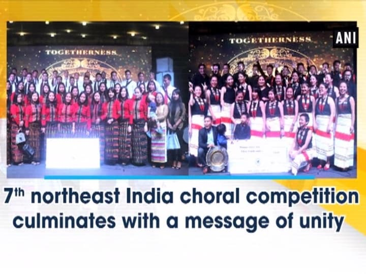 7th northeast India choral competition culminates with a message of unity