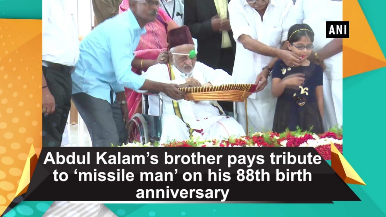 Abdul Kalam's brother pays tribute to 'missile man' on his 88th birth anniversary