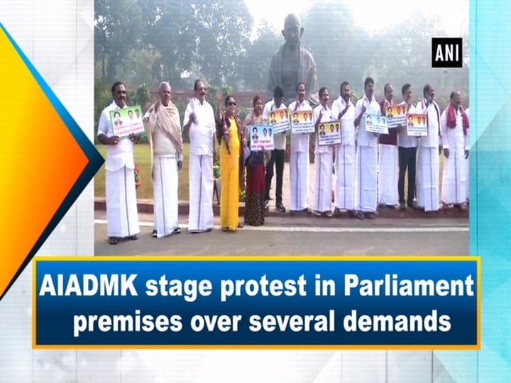 AIADMK stage protest in Parliament premises over several demands