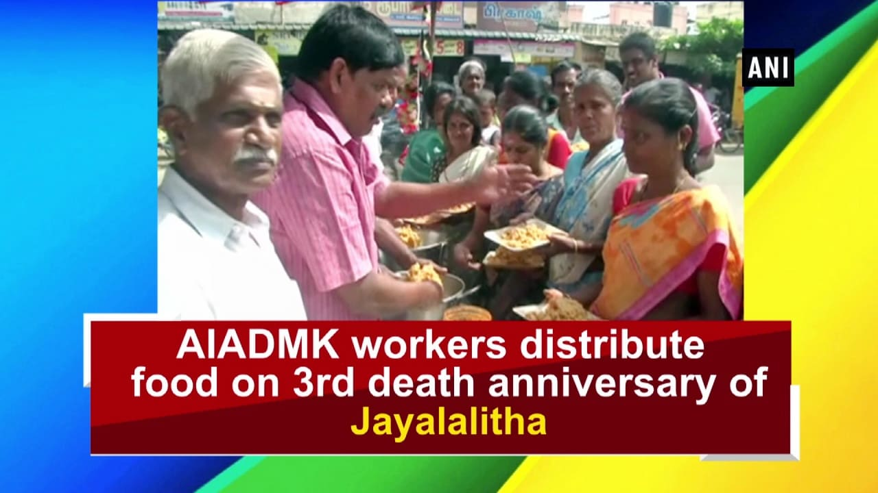 AIADMK workers distribute food on 3rd death anniversary of Jayalalitha