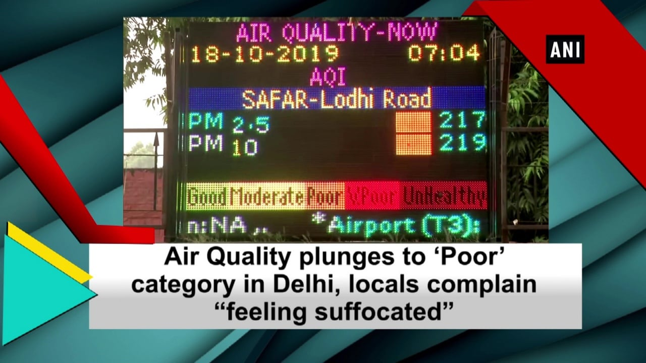 "Air Quality plunges to 'Poor' category in Delhi, locals complain ""feeling suffocated"""