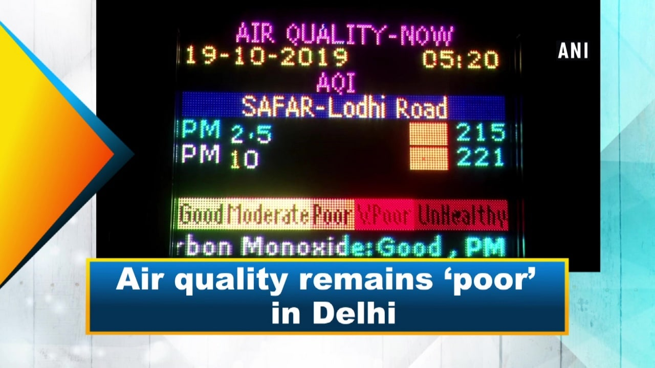 Air quality remains 'poor' in Delhi