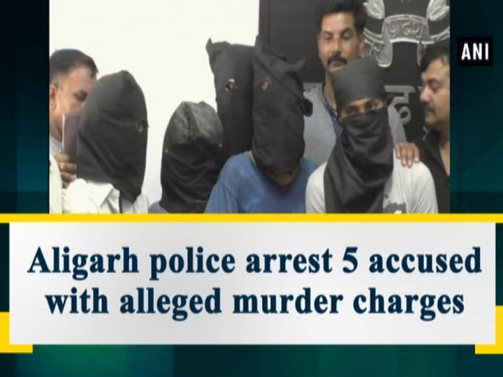 Aligarh police arrest 5 accused with alleged murder charges