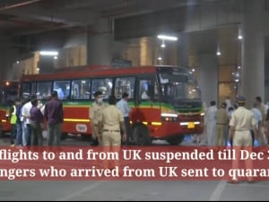 All flights to and from UK suspended till Dec 31: Passengers who arrived from UK sent to quarantine