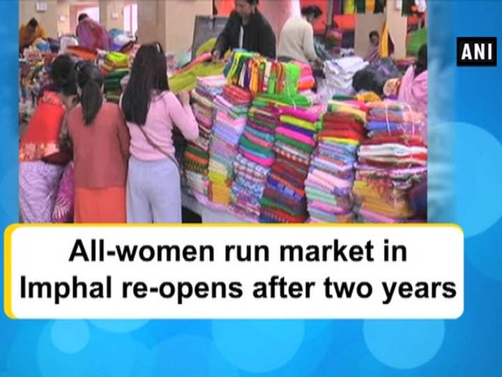 All-women run market in Imphal re-opens after two years