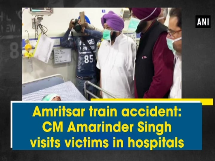 Amritsar train accident: CM Amarinder Singh visits victims in hospitals