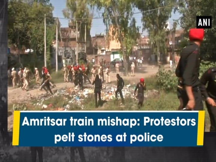 Amritsar train mishap: Protestors pelt stones at police