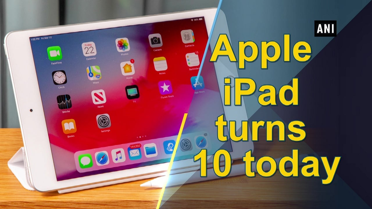 Apple iPad turns 10 today